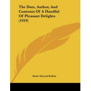 The Date, Author, and Contents of a Handful of Pleasant Delights (1919)