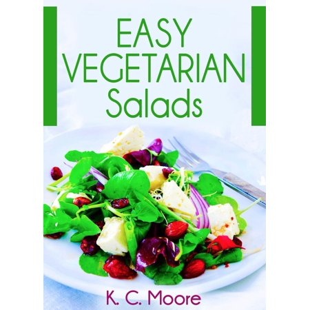 Easy Vegetarian Salads - (Easy Salad)