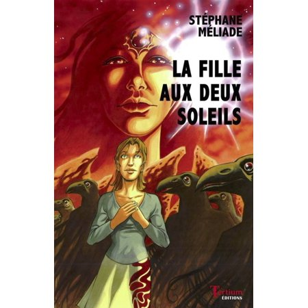 La fille aux deux soleils - eBook
