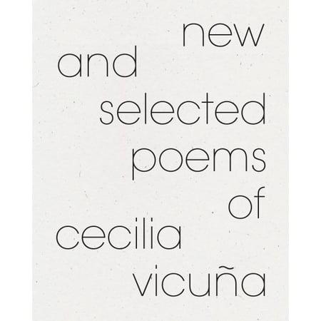 Cecilia Cast (New and Selected Poems of Cecilia Vicuña )