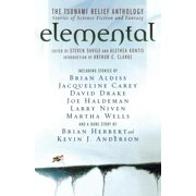 Elemental: The Tsunami  Relief Anthology : Stories of Science Fiction and Fantasy