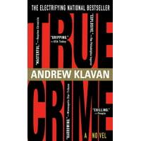 True Crime : The Novel