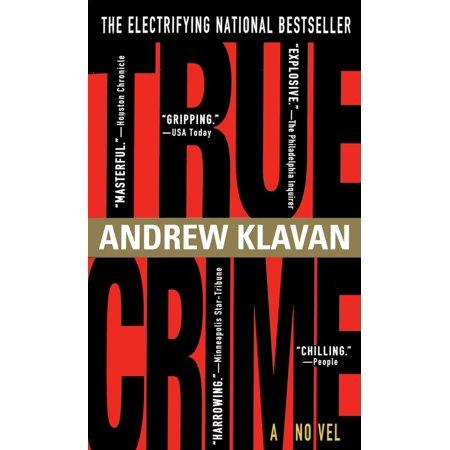 True Crime : The Novel (Best True Crime Novels)