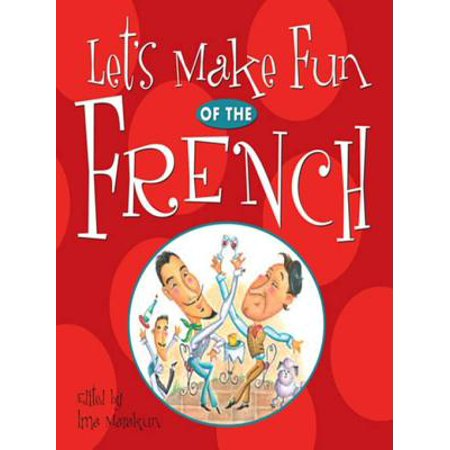 Let's Make Fun of the French - - Let's Make Out On Halloween Fun Size