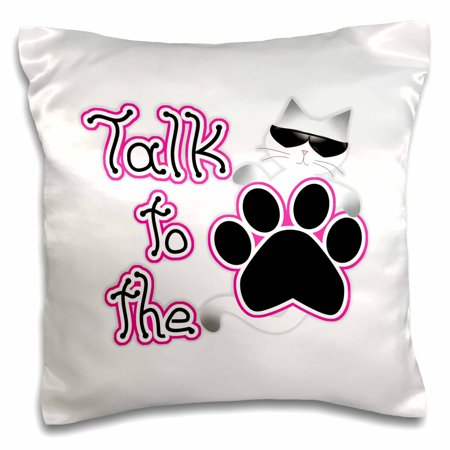 3dRose Funny Pink Talk to the Paw Cool Siamese Cat, Pillow Case, 16 by 16-inch