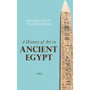 A History of Art in Ancient Egypt (1&2) - eBook