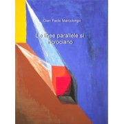 Le linee parallele si incrociano - eBook