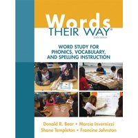 Words Their Way: Words Their Way: Word Study for Phonics, Vocabulary, and Spelling Instruction (Paperback)