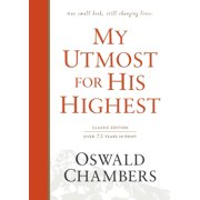 My Utmost for His Highest : Classic Language Hardcover