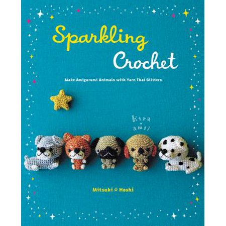 Sparkling Crochet : Make Amigurumi Animals with Yarn That Glitters](Halloween Amigurumi)