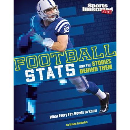 Football STATS and the Stories Behind Them : What Every Fan Needs to Know - Story Behind Halloween Party