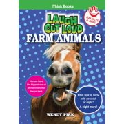 Laugh Out Loud Farm Animals : Fun Facts and Jokes