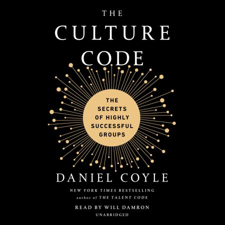 The Culture Code : The Secrets of Highly Successful