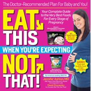 Eat This, Not That When You're Expecting - eBook