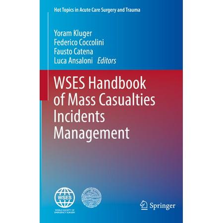 WSES Handbook of Mass Casualties Incidents Management -