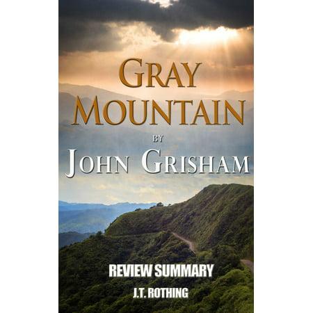 Gray Mountain by John Grisham - Review Summary -