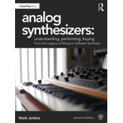 Analog Synthesizers: Understanding, Performing, Buying - eBook
