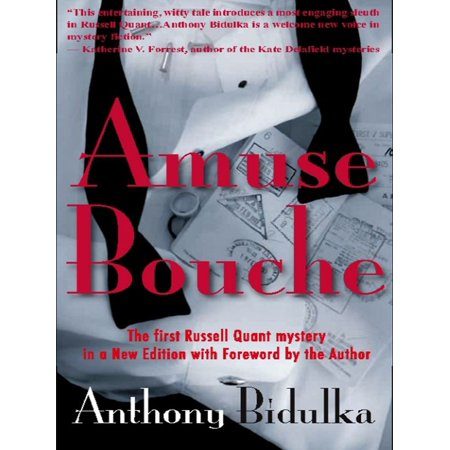 Amuse Bouche: A Russell Quant Mystery - eBook (Day In The Life Of A Quant)