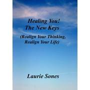 Healing You! The New Keys - eBook