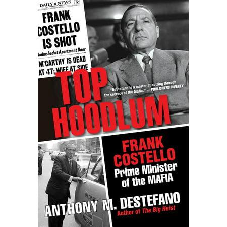 Top Hoodlum : Frank Costello, Prime Minister of the Mafia (Paperback)