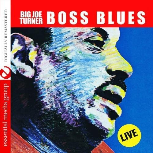 Big Joe Turner - Boss Blues: Live [CD]