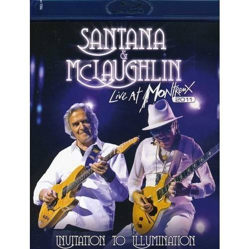 Santana, Carlos & John McLaughlin - Invitation to Illumination-Live at Montreux 2011 [BLU-RAY]