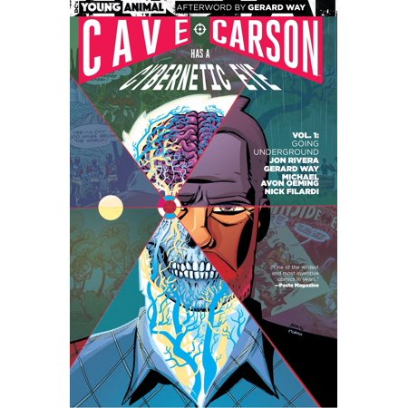 Has Eyes (Cave Carson Has a Cybernetic Eye Vol. 1: Going Underground )