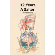 12 Years a Sailor