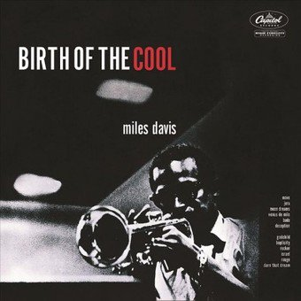 Birth Of The Cool (Vinyl) (2814 Birth Of A New Day Vinyl)