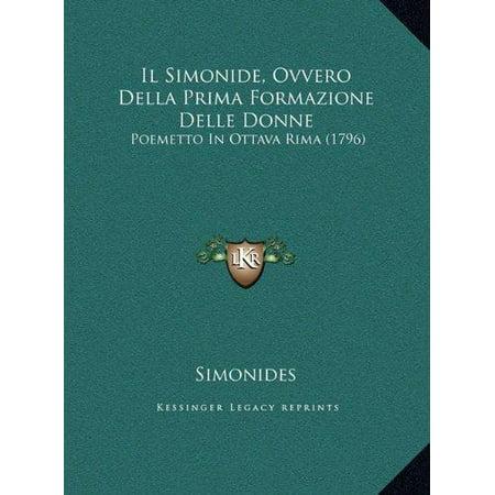 Il Simonide  Ovvero Della Prima Formazione Delle Donne  Poemetto In Ottava Rima  1796