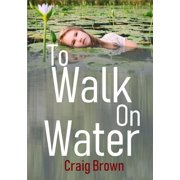 To Walk On Water (Paperback)