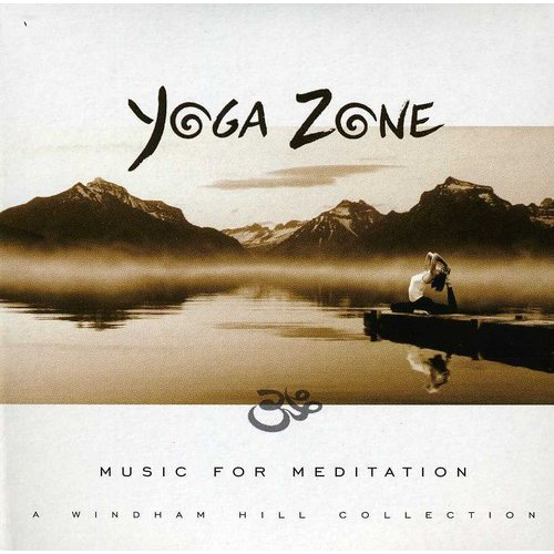 Yoga Zone: Music For Meditation / Various