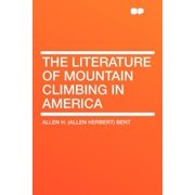 The Literature of Mountain Climbing in America