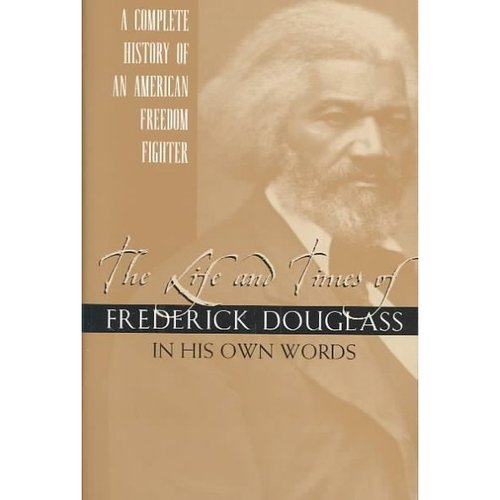 Life and Time of Frederick Douglass