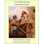 Love's Old Sweet Song - eBook