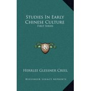 Studies in Early Chinese Culture : First Series