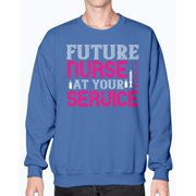 Future Nurse At Your Service - Nurse - Sweatshirt - Crew