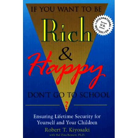 If You Want To Be Rich & Happy Don
