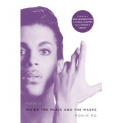 Prince : Inside the Music and the Masks