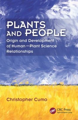 Plants and People: Origin and Development of Human-plant Science Relationships by