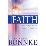 Faith: The Link with God's Power - eBook