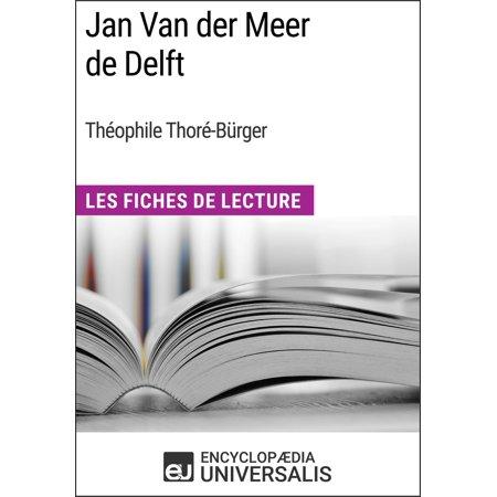 Jan Van der Meer de Delft de Théophile Thoré-Bürger - eBook