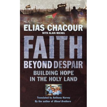Faith Beyond Despair : Building Hope in the Holy (Building Up Yourself In Most Holy Faith)