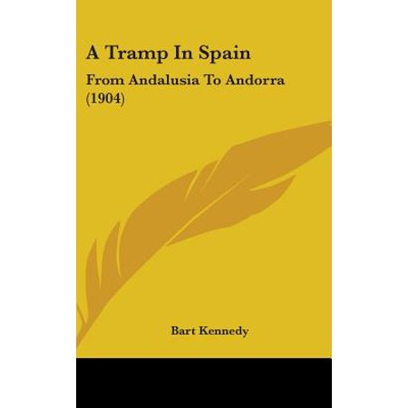 A Tramp in Spain : From Andalusia to Andorra (1904)