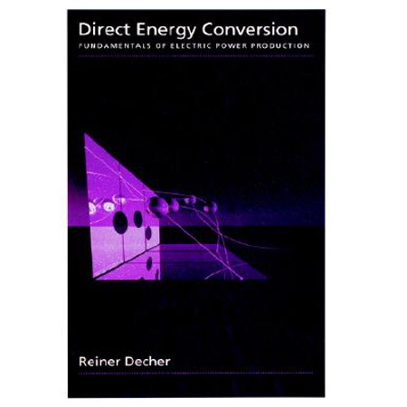 Direct Energy Conversion : Fundamentals of Electric Power Production