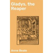 Gladys, the Reaper - eBook