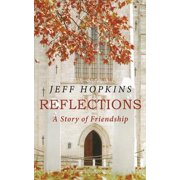 Reflections: A Story of Friendship - eBook