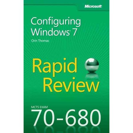 Mcts 70 680 Rapid Review  Microsoft Configuring Windows 7