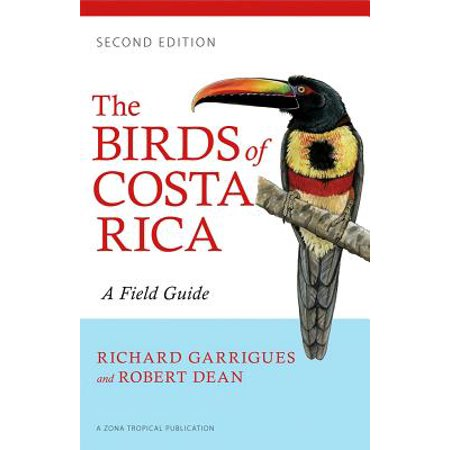 The Birds of Costa Rica : A Field Guide (Best Shopping In Costa Rica)