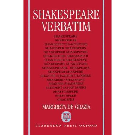 Shakespeare Verbatim: The Reproduction of Authenticity and the 1790 Apparatus